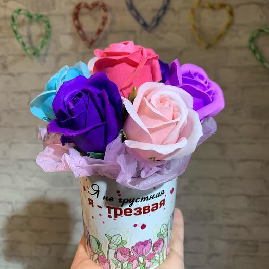 Кружка «Я не грустная, я - трезвая»и мыльные Розы