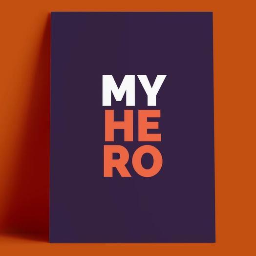 Открытка «My hero»
