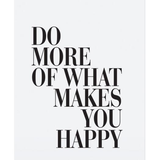 Постер «DO MORE OF WHAT»